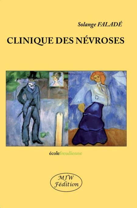CLINIQUE DES NEVROSES