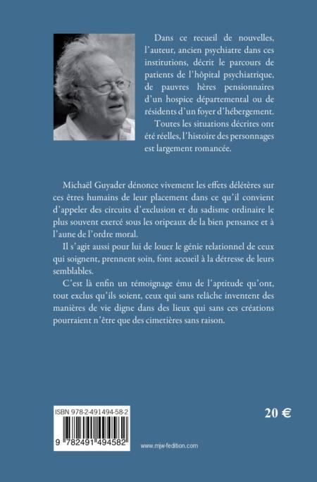 LES PEUPLIERS ET LES BOEUFS BLANCS - Petites chroniques de la réclusion ordinaire à la fin du XXème siècle de Michaël GUYADER